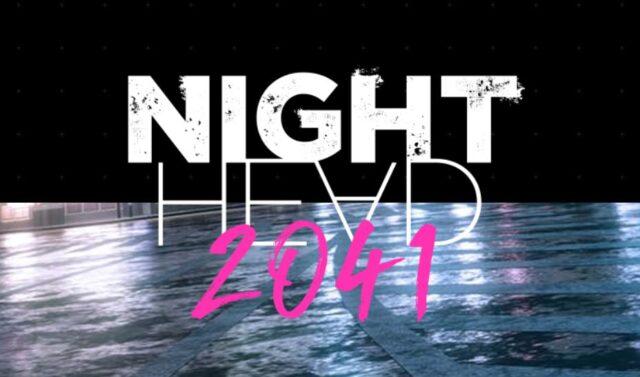 「NIGHT HEAD 2041」